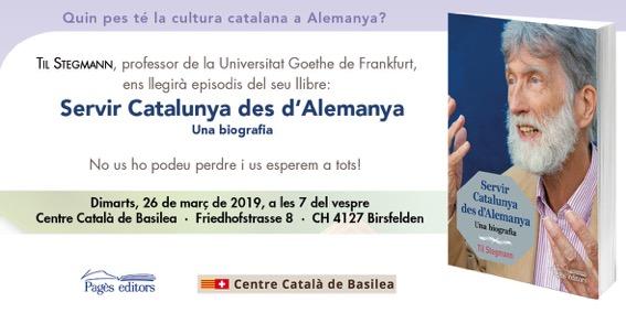 """Presentació del llibre """"Servir Catalunya des d'Alemanya"""" de Til Stegmann"""